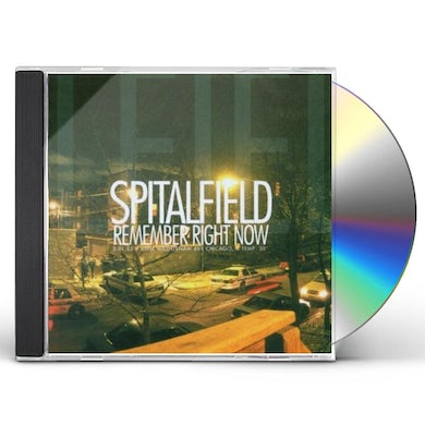 Spitalfield REMEMBER RIGHT NOW CD