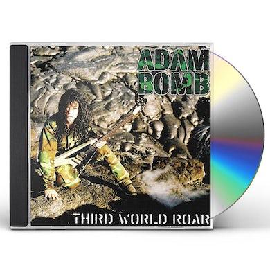 Adam Bomb THIRD WORLD ROAR CD