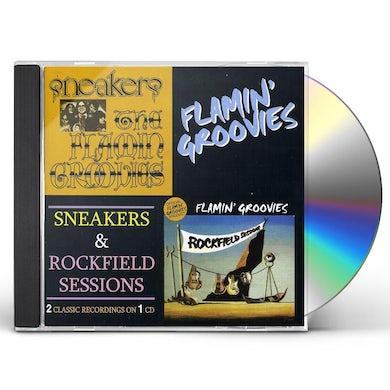 Flamin Groovies SNEAKERS & ROCKFIELD SESSIONS CD