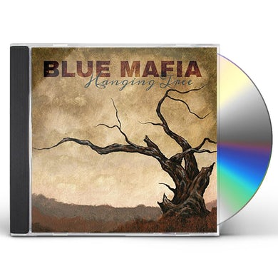 Blue Mafia HANGING TREE CD