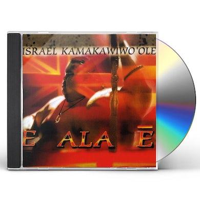 Israel Kamakawiwo'ole E ALA E CD