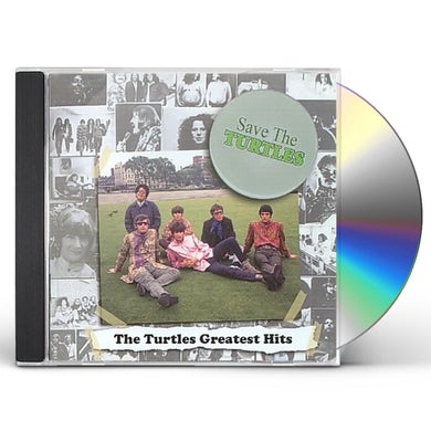 SAVE THE TURTLES: TURTLES GREATEST HITS CD