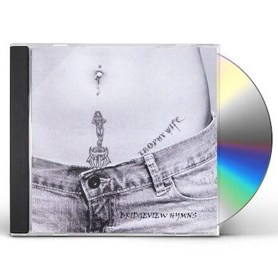 Trophy Wife BRIDGEVIEW HYMNS CD