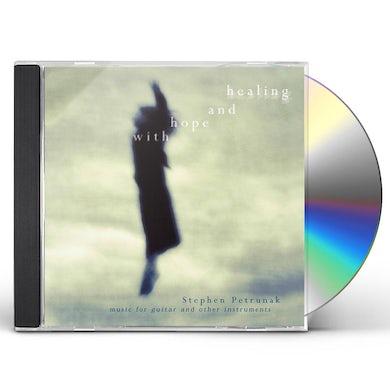 Stephen Petrunak WITH HOPE & HEALING CD