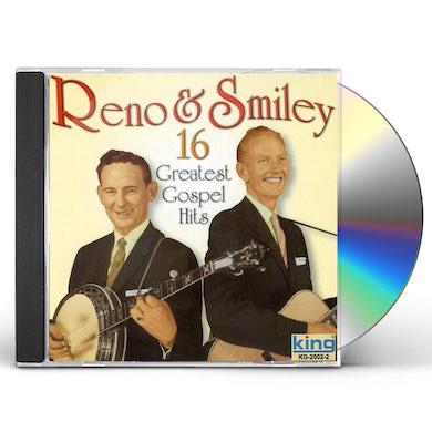 Reno & Smiley 16 GREATEST GOSPEL HITS CD