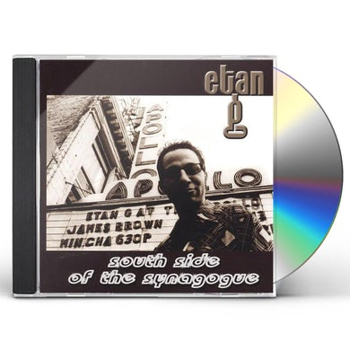 Etan G SOUTH SIDE OF THE SYNAGOGUE CD