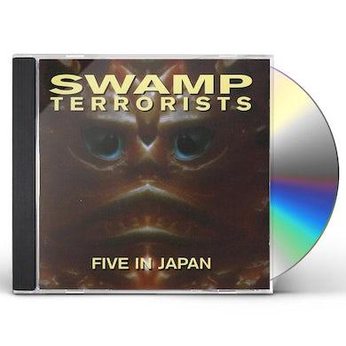 Swamp Terrorists FIVE IN JAPAN CD