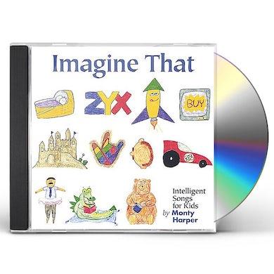 Monty Harper IMAGINE THAT CD