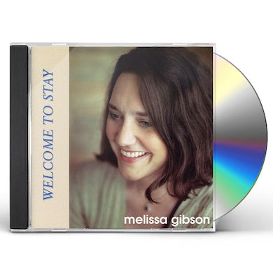 Melissa Gibson WELCOME TO STAY CD