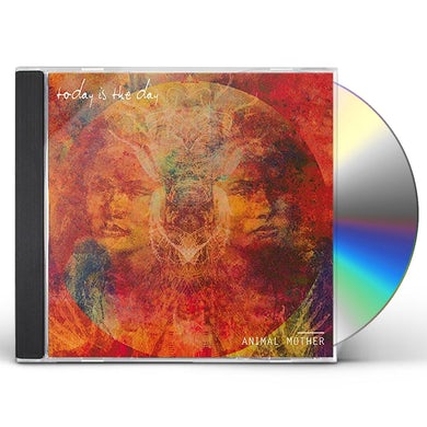 Today Is The Day ANIMAL MOTHER CD