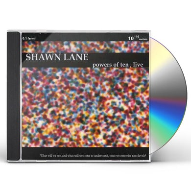 Shawn Lane POWERS OF TEN; LIVE! CD