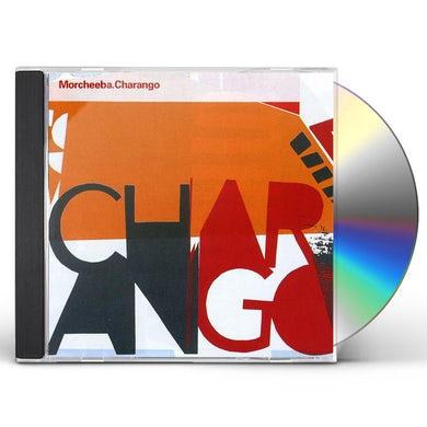 Morcheeba CHARANGO CD