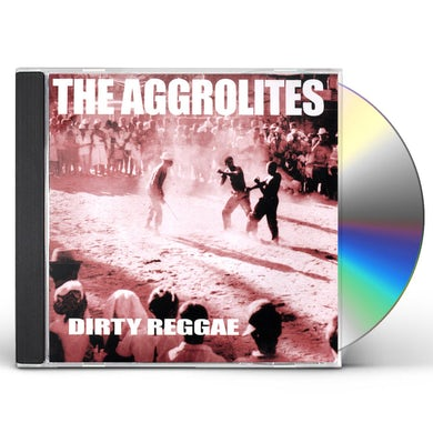 Aggrolites DIRTY REGGAE CD