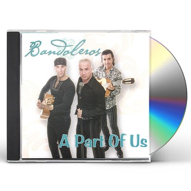 Bandoleros PART OF US CD