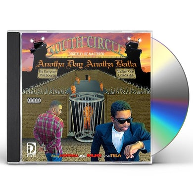 South Circle ANOTHA DAY ANOTHA BALLA CD