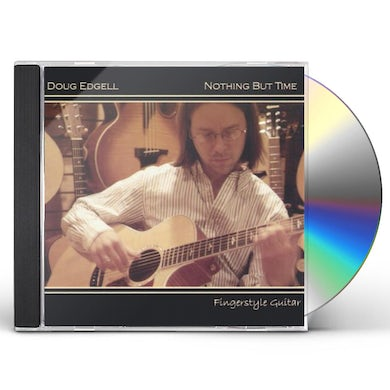 Doug Edgell NOTHING BUT TIME CD
