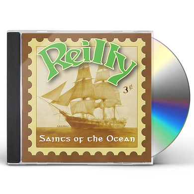 Reilly SAINTS OF THE OCEAN CD