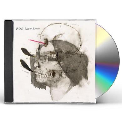 P.O.S Never Better CD