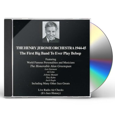 Henry Jerome ORCHESTRA 1944-45 (THE FIRST BIG BAND CD