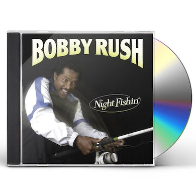 Bobby Rush NIGHT FISHIN CD