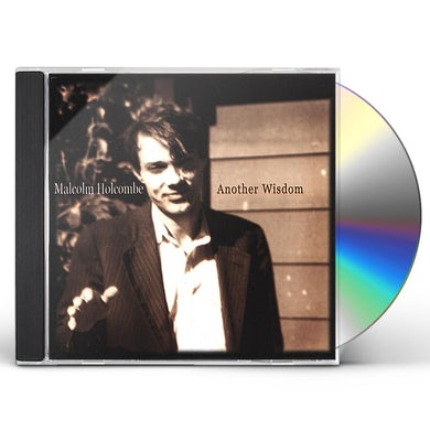 Malcolm Holcombe ANOTHER WISDOM CD