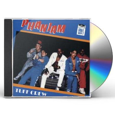Tuff Crew PHANJAM CD