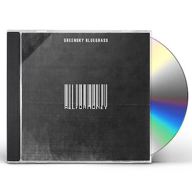 Greensky Bluegrass All For Money CD