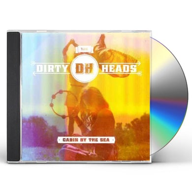 Dirty Heads Cabin By The Sea CD