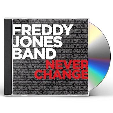 Freddy Jones Band NEVER CHANGE CD