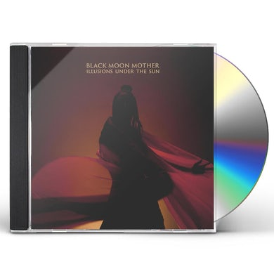 Black Moon Mother ILLUSIONS UNDER THE SUN CD