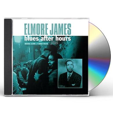 Elmore James BLUES AFTER HOURS PLUS CD