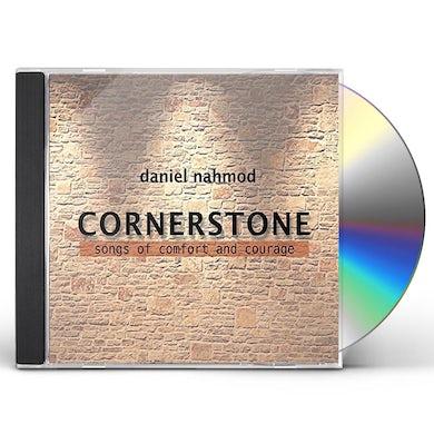 Daniel Nahmod CORNERSTONE: SONGS OF COMFORT & COURAGE CD