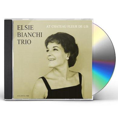Elsie Bianchi Trio AT CHATEAU FLEUR DE LIS CD