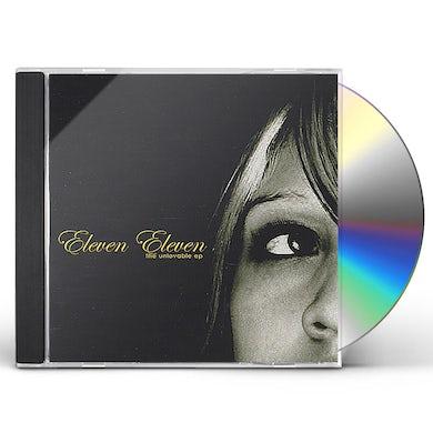 Eleven Eleven UNLOVABLE EP CD