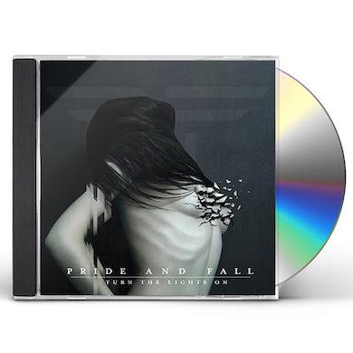 PRIDE & FALL TURN THE LIGHTS ON CD
