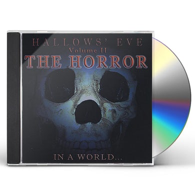 In a World HALLOWS' EVE: THE HORROR 2 CD