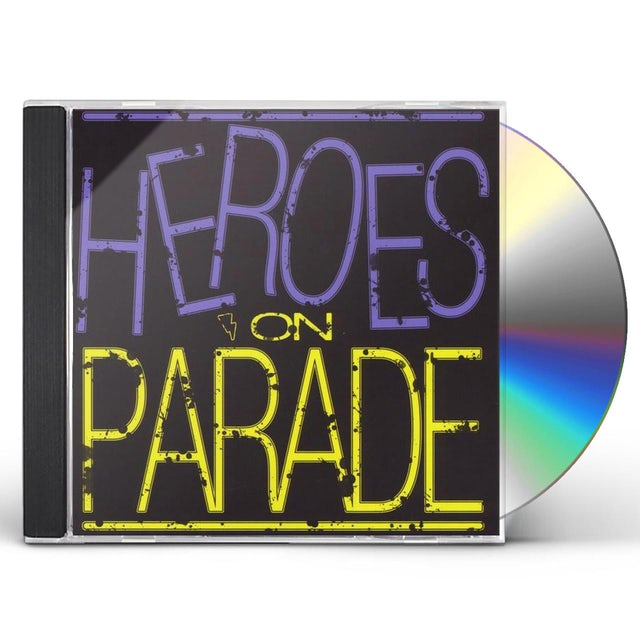Heroes On Parade CD