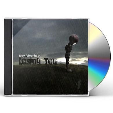 Joey Fehrenbach LOSING YOU CD
