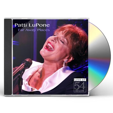 Patti Lupone FAR AWAY PLACES: LIVE AT 54 BELOW CD