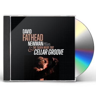 David Fathead Newman CELLAR GROOVE CD