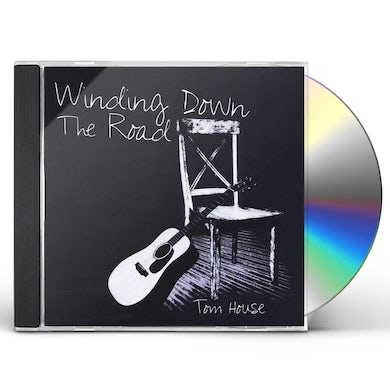 Tom House WINDING DOWN THE ROAD CD