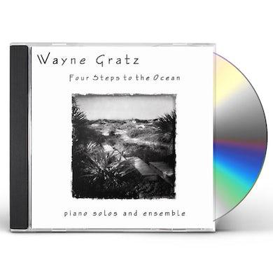 Wayne Gratz FOUR STEPS TO THE OCEAN CD