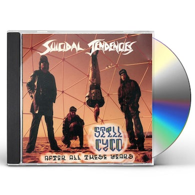 Suicidal Tendencies STILL CYCO AFTER ALL THESE YEARS CD