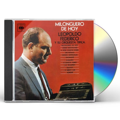 Leopoldo Federico MILONGUERO DE HOY CD