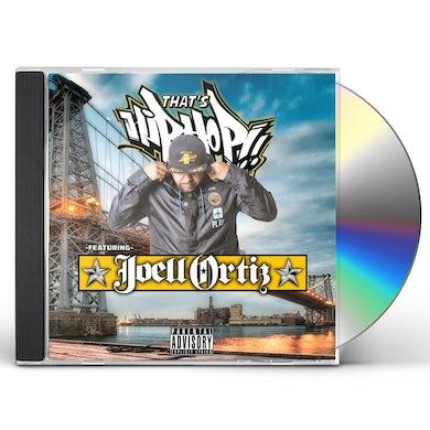 Joell Ortiz THAT'S HIP HOP CD