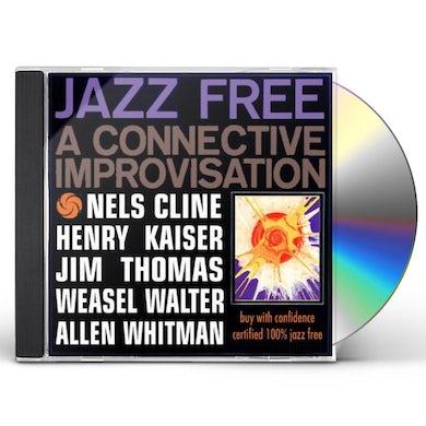 Henry Kaiser JAZZ FREE CD