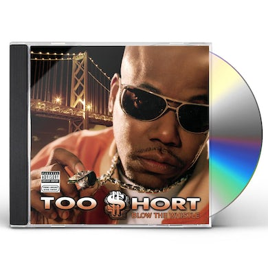 Too $hort BLOW THE WHISTLE CD