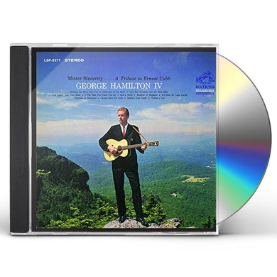 George Hamilton IV MISTER SINCERITY: A TRIBUTE TO ERNEST TUBB CD