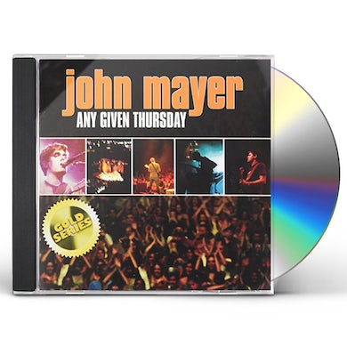 John Mayer ANY GIVEN THURSDAY (LIVE) (GOLD SERIES) CD