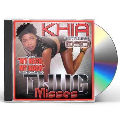 Khia MY NECK, MY BACK (LICK IT) CD